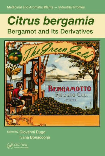 Citrus bergamia Bergamot and its Derivatives book cover