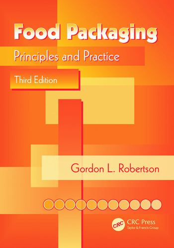 Food Packaging Principles and Practice, Third Edition book cover