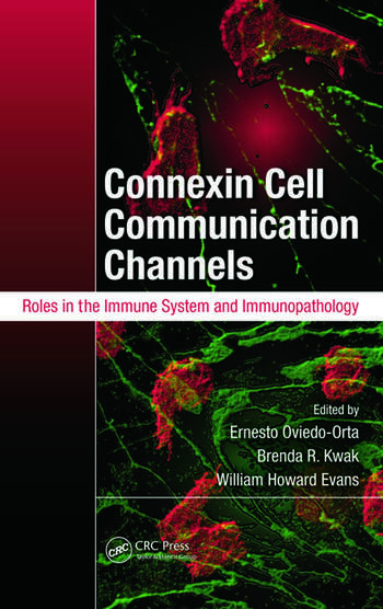 Connexin Cell Communication Channels Roles in the Immune System and Immunopathology book cover