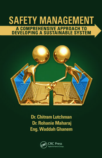 Safety Management A Comprehensive Approach to Developing a Sustainable System book cover