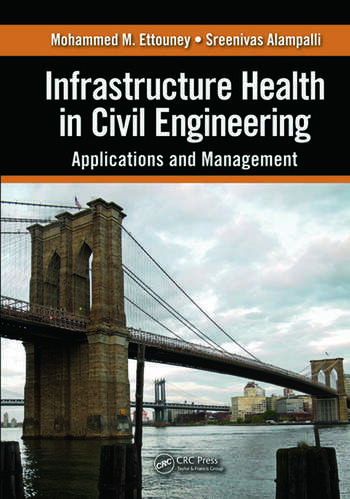 Infrastructure Health in Civil Engineering Applications and Management book cover