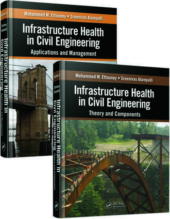 Infrastructure Health in Civil Engineering (Two-Volume Set) book cover
