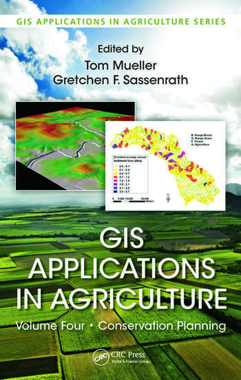 GIS Applications in Agriculture, Volume Four Conservation Planning book cover