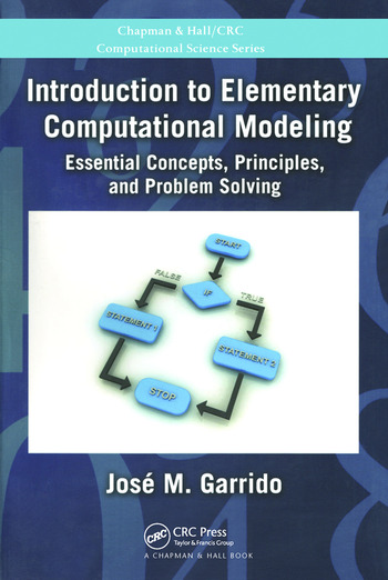 Introduction to Elementary Computational Modeling Essential Concepts, Principles, and Problem Solving book cover
