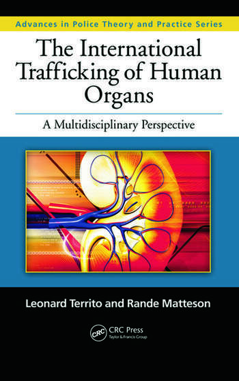The International Trafficking of Human Organs A Multidisciplinary Perspective book cover