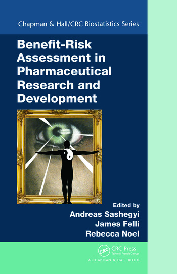 Benefit-Risk Assessment in Pharmaceutical Research and Development book cover