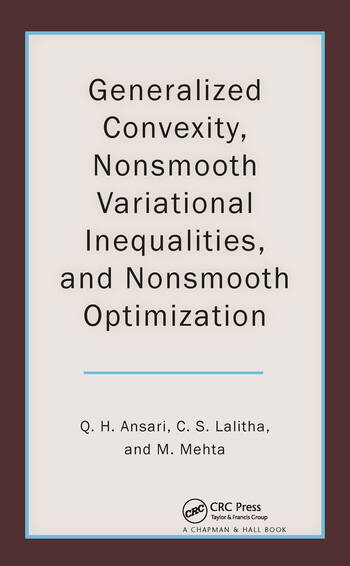 Generalized Convexity, Nonsmooth Variational Inequalities, and Nonsmooth Optimization book cover