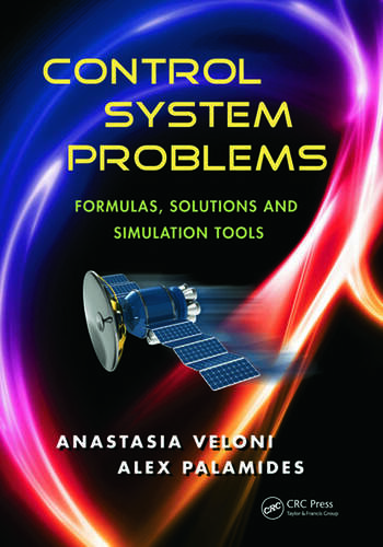 Control System Problems Formulas, Solutions, and Simulation Tools book cover