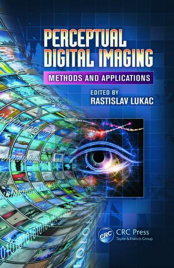 Perceptual Digital Imaging Methods and Applications book cover