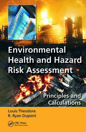 Environmental Health and Hazard Risk Assessment Principles and Calculations book cover