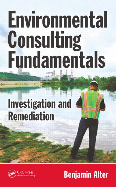 Environmental Consulting Fundamentals Investigation and Remediation book cover