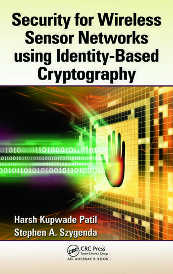 Security for Wireless Sensor Networks using Identity-Based Cryptography book cover