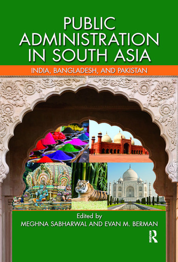 Public Administration in South Asia India, Bangladesh, and Pakistan book cover