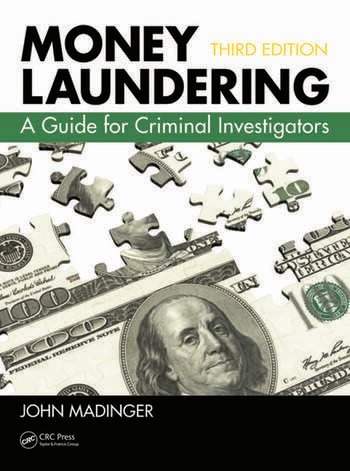Money Laundering A Guide for Criminal Investigators, Third Edition book cover