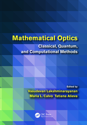 Mathematical Optics Classical, Quantum, and Computational Methods book cover