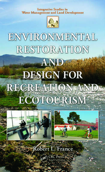 Environmental Restoration and Design for Recreation and Ecotourism book cover