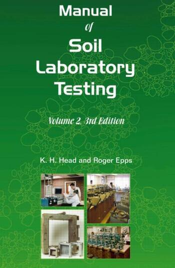 Manual of Soil Laboratory Testing, Third Edition Volume Two: Permeability, Shear Strength and Compressibility Tests book cover