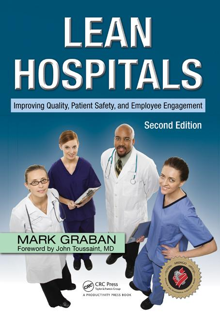 Lean Hospitals Improving Quality, Patient Safety, and Employee Engagement, Second Edition book cover