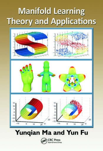 Manifold Learning Theory and Applications book cover