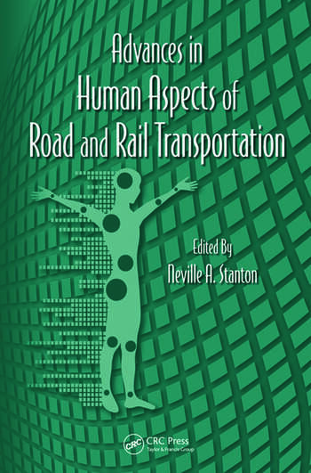 Advances in Human Aspects of Road and Rail Transportation book cover