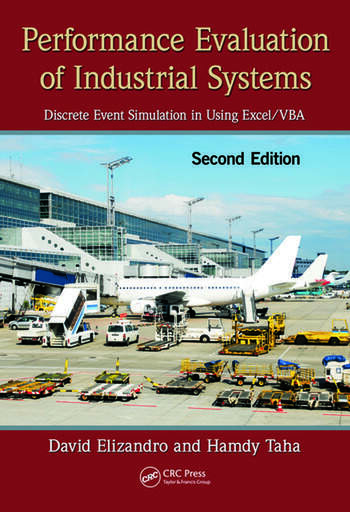 Performance Evaluation of Industrial Systems Discrete Event Simulation in Using Excel/VBA, Second Edition book cover