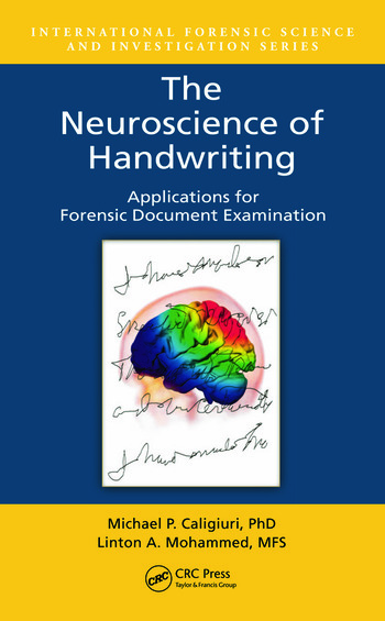 The Neuroscience of Handwriting Applications for Forensic Document Examination book cover