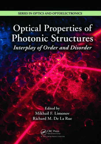 Optical Properties of Photonic Structures Interplay of Order and Disorder book cover