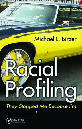 Racial Profiling They Stopped Me Because I'm ------------! book cover
