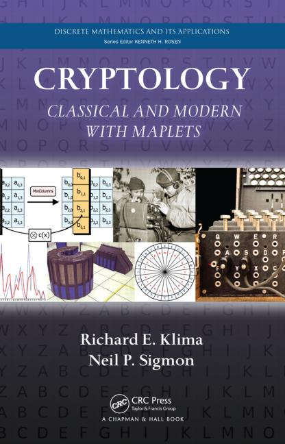 Cryptology Classical and Modern with Maplets book cover