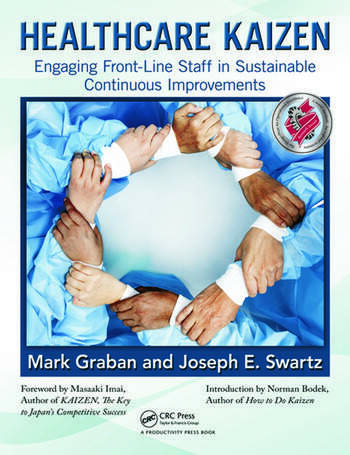 Healthcare Kaizen Engaging Front-Line Staff in Sustainable Continuous Improvements book cover