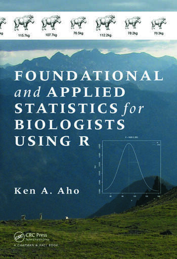 Foundational and Applied Statistics for Biologists Using R book cover