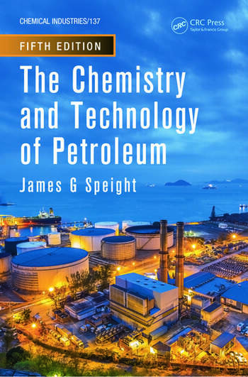 The Chemistry and Technology of Petroleum book cover