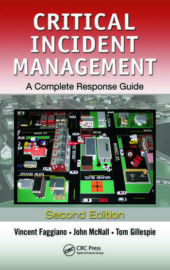Critical Incident Management A Complete Response Guide, Second Edition book cover