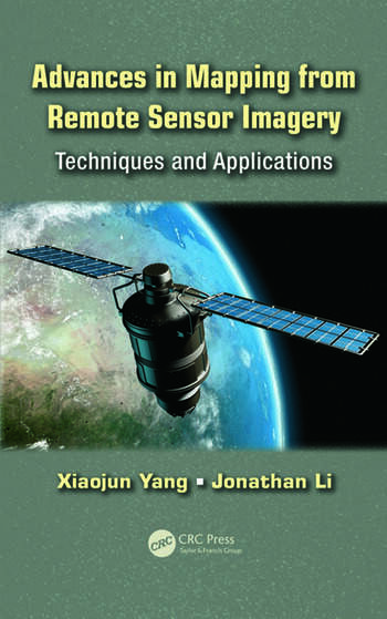 Advances in Mapping from Remote Sensor Imagery Techniques and Applications book cover