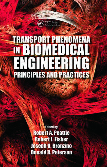 Transport Phenomena in Biomedical Engineering Principles and Practices book cover