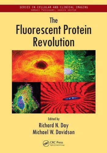 The Fluorescent Protein Revolution book cover