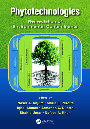 Phytotechnologies Remediation of Environmental Contaminants book cover