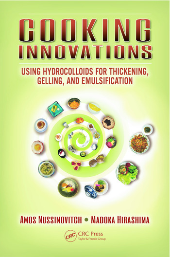 Cooking Innovations Using Hydrocolloids for Thickening, Gelling, and Emulsification book cover