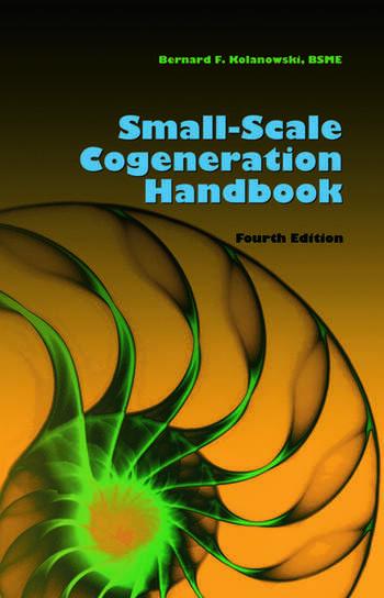 Small-Scale Cogeneration Handbook, Fourth Edition book cover