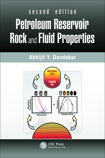 Petroleum Reservoir Rock and Fluid Properties, Second Edition book cover
