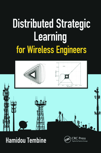 Distributed Strategic Learning for Wireless Engineers book cover