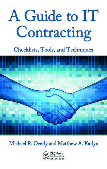 A Guide to IT Contracting Checklists, Tools, and Techniques book cover