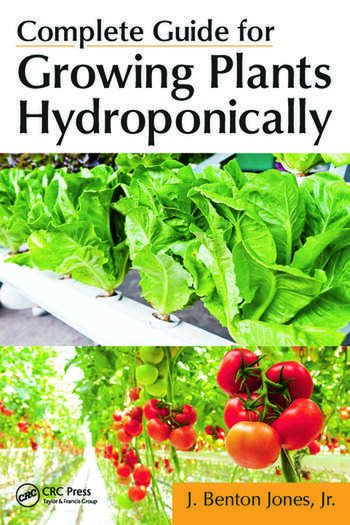 Complete Guide for Growing Plants Hydroponically book cover