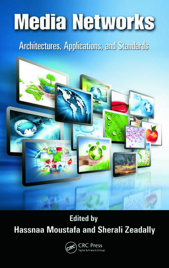 Media Networks Architectures, Applications, and Standards book cover