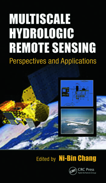Multiscale Hydrologic Remote Sensing Perspectives and Applications book cover
