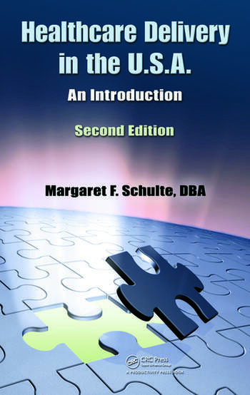 Healthcare Delivery in the U.S.A. An Introduction, Second Edition book cover