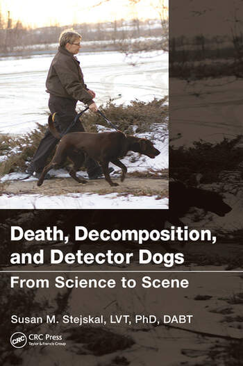 Death, Decomposition, and Detector Dogs From Science to Scene book cover