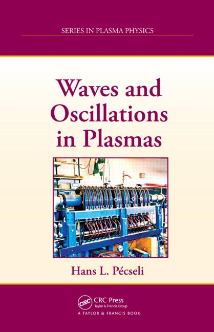 Waves and Oscillations in Plasmas book cover