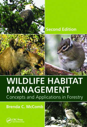 Wildlife Habitat Management Concepts and Applications in Forestry, Second Edition book cover
