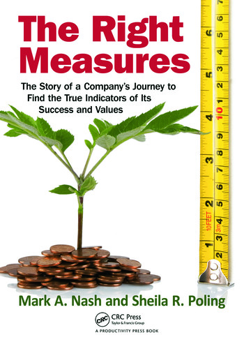 The Right Measures The Story of a Company's Journey to Find the True Indicators of Its Success and Values book cover